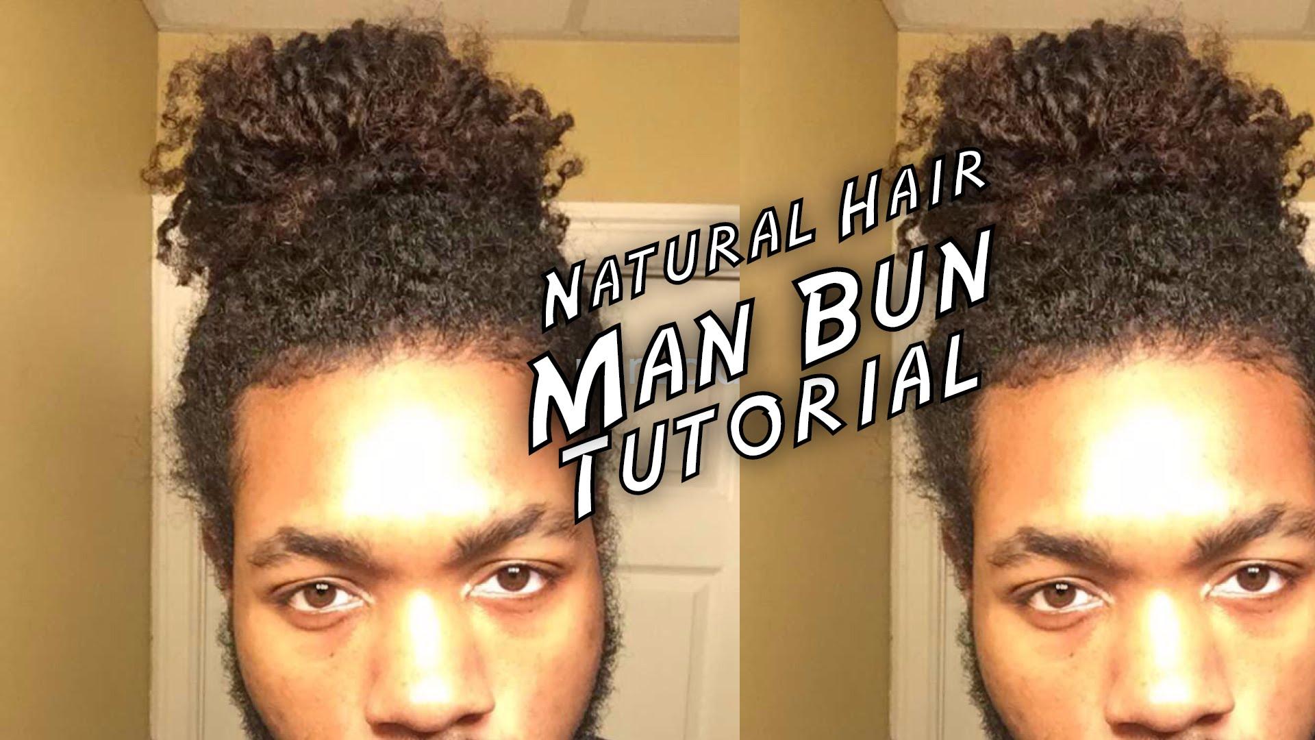 Man Bun Tutorial For Black Men Naturally Curly Hair Adore Natural Me